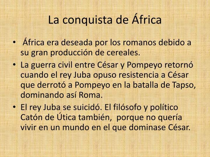 La conquista de África