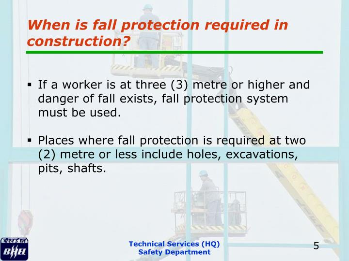 When is fall protection required in