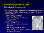 zlomeniny sp nkovej kosti laterobaz lne poranenia