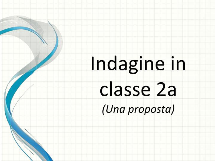 Indagine in classe 2a