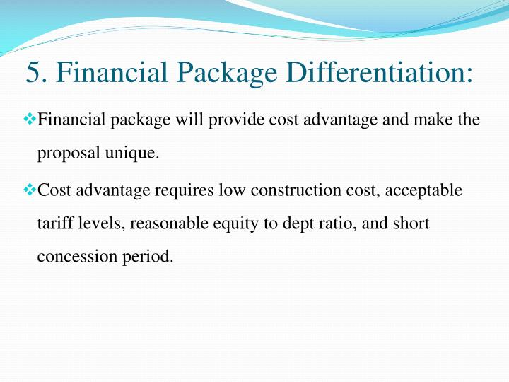 5. Financial Package Differentiation: