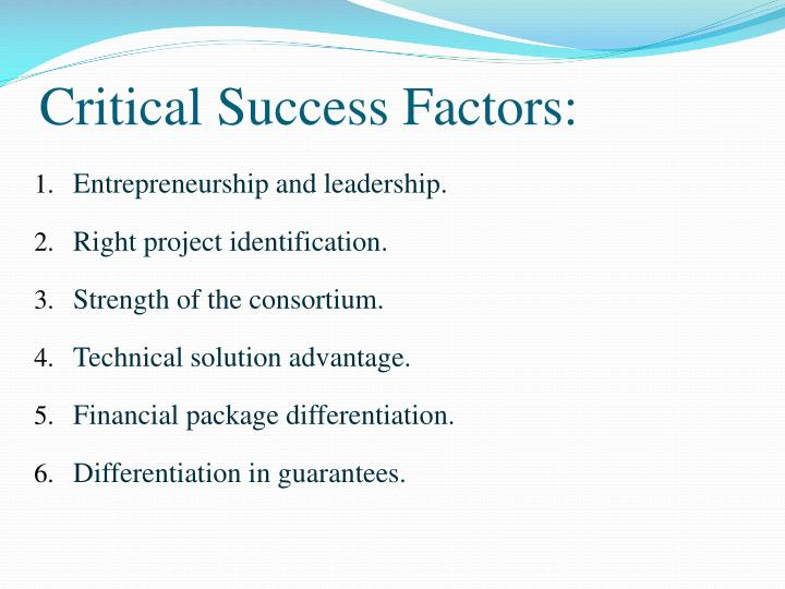 Critical Success Factors: