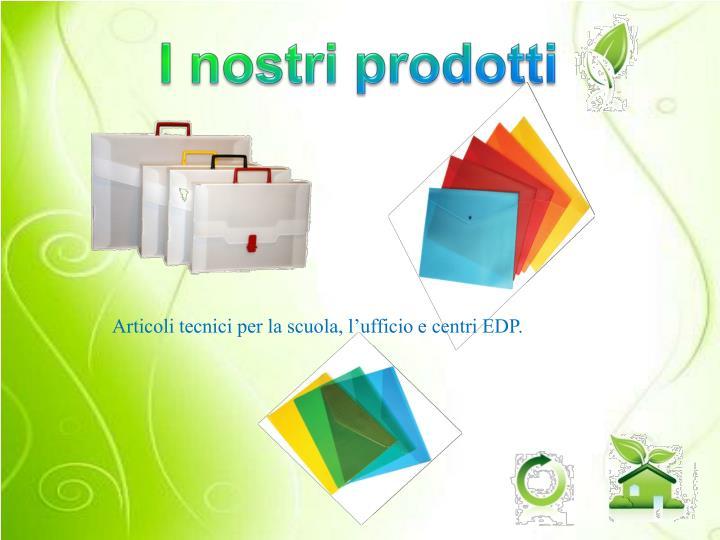 I nostri prodotti