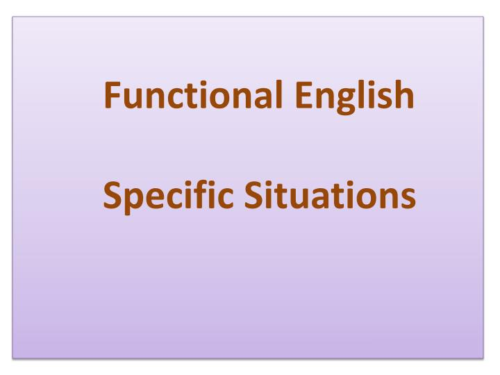 functional english specific situations n.