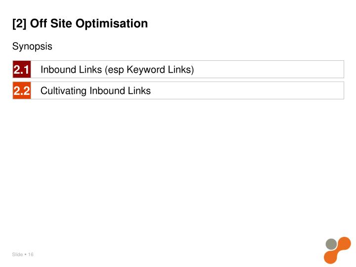 [2] Off Site Optimisation