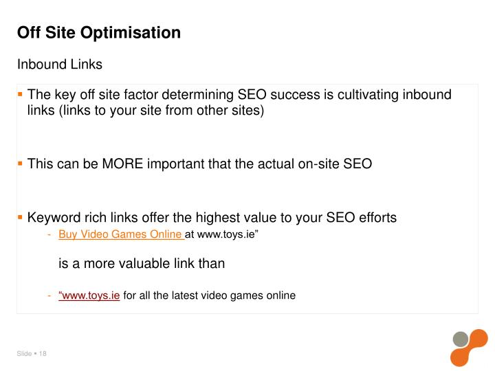 The key off site factor determining SEO success is cultivating inbound links (links to your site from other sites)