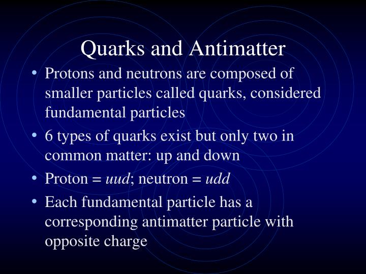 Quarks and Antimatter