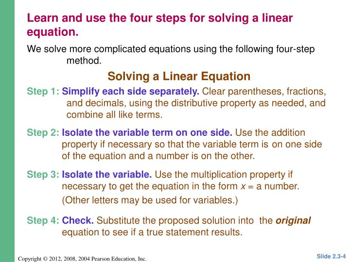 We solve more complicated equations using the following four-step method.