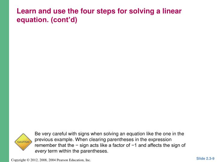 Learn and use the four steps for solving a linear equation. (cont'd)