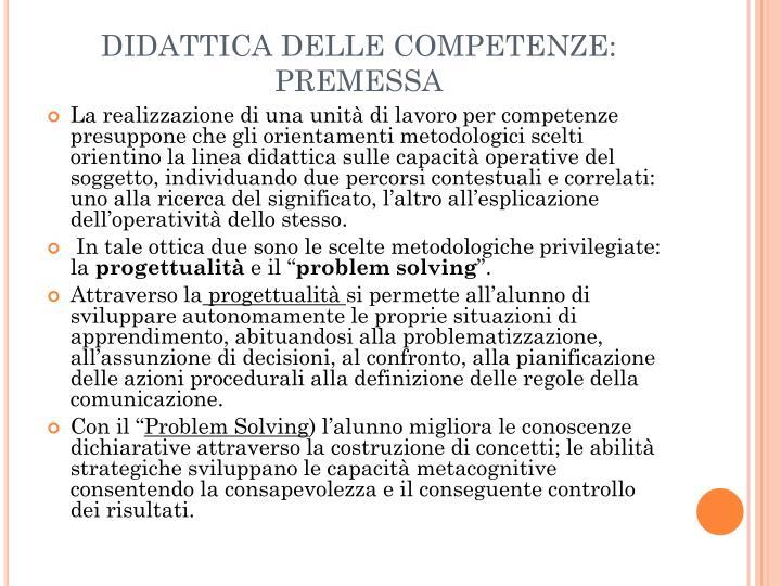 DIDATTICA DELLE COMPETENZE: PREMESSA