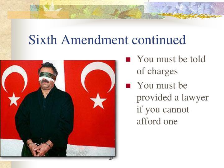 Sixth Amendment continued