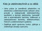 kdo je elektrotechnik a co d l
