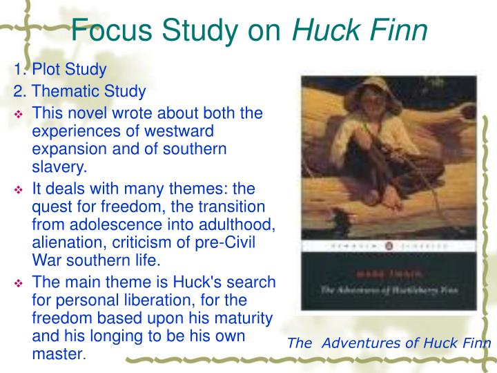 an analysis of the themes of corrupt society and slavery in mark twains novel the adventures of huck Character development in mark twain one dominant theme in the novel the adventures of huckleberry finn is far from the reaches of society huck.