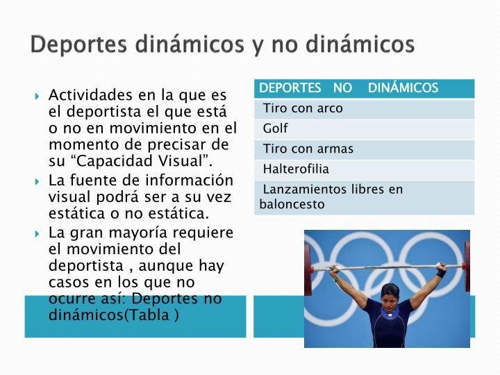 Deportes dinámicos y no dinámicos
