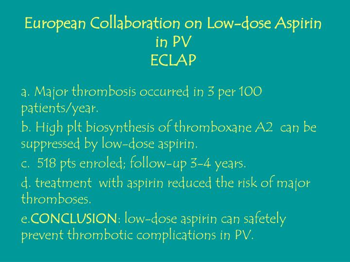 European Collaboration on Low-dose Aspirin in PV