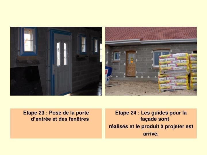Etape 23 : Pose de la porte d'entrée et des fenêtres