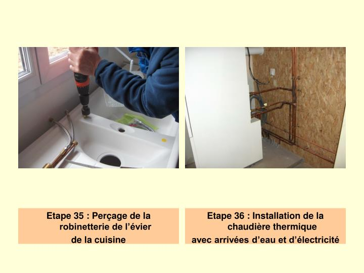 Etape 35 : Perçage de la robinetterie de l'évier