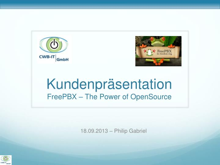 kundenpr sentation freepbx the power of opensource n.