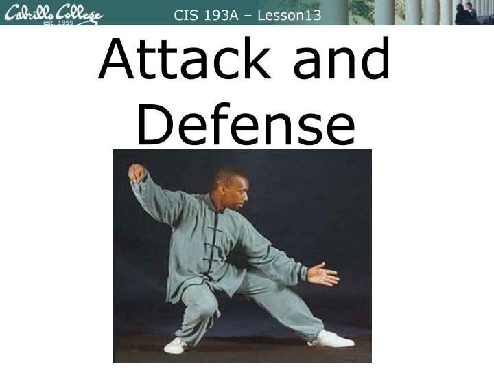 attack and defense n.