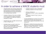 in order to achieve a wace students must