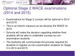 optional stage 2 wace examinations 2014 and 2015