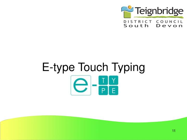 E-type Touch Typing