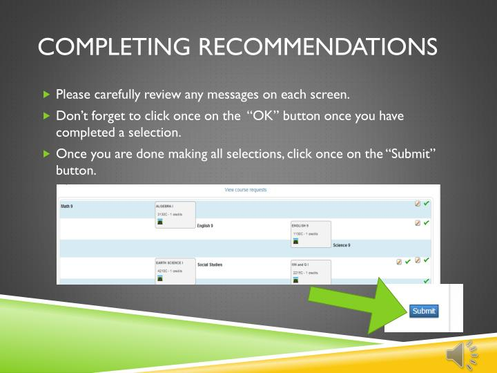 Completing recommendations