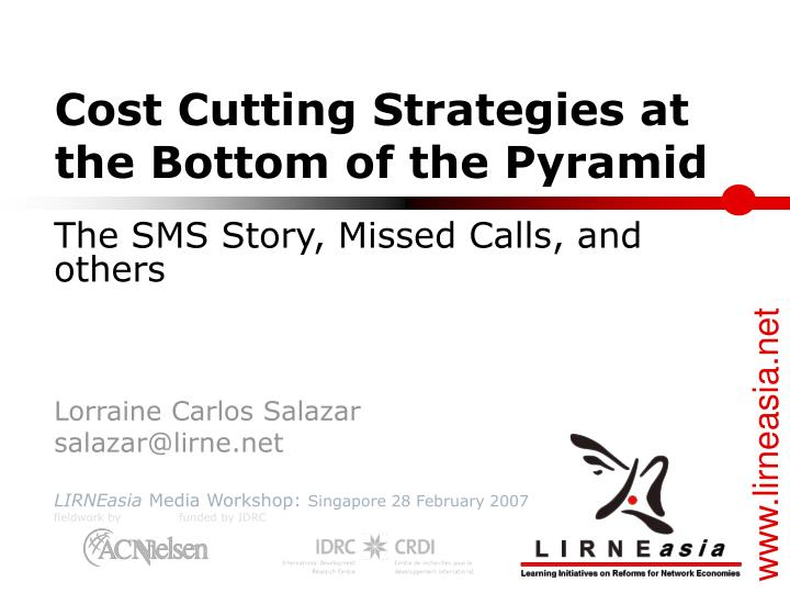 cost cutting strategies at the bottom of the pyramid n.