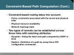 constraint based path computation cont