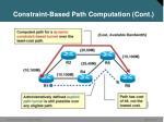 constraint based path computation cont2