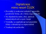 digitalizace mimo resort zk