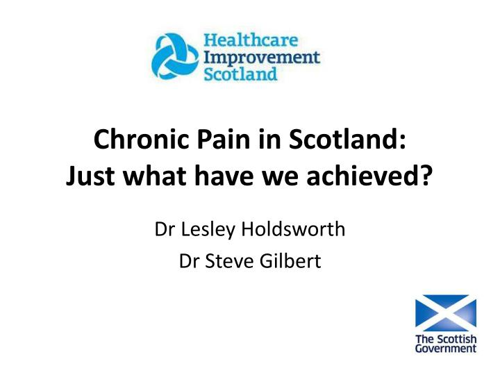 Chronic pain in scotland just what have we achieved