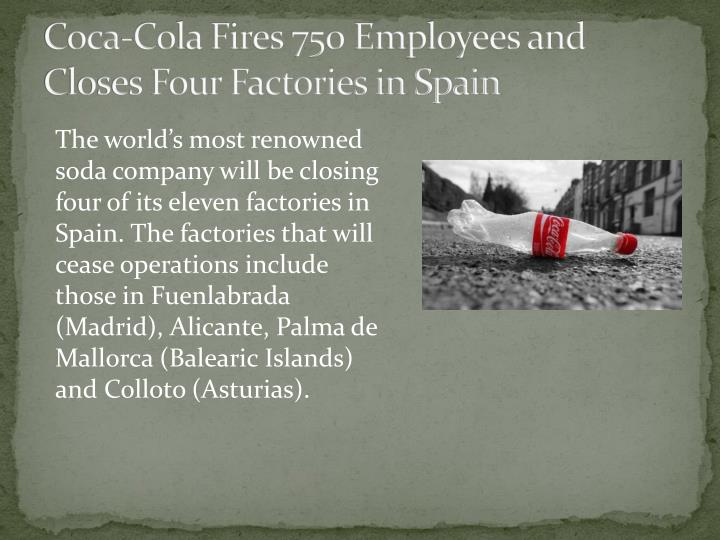 Coca-Cola Fires 750 Employees and Closes Four Factories in Spain