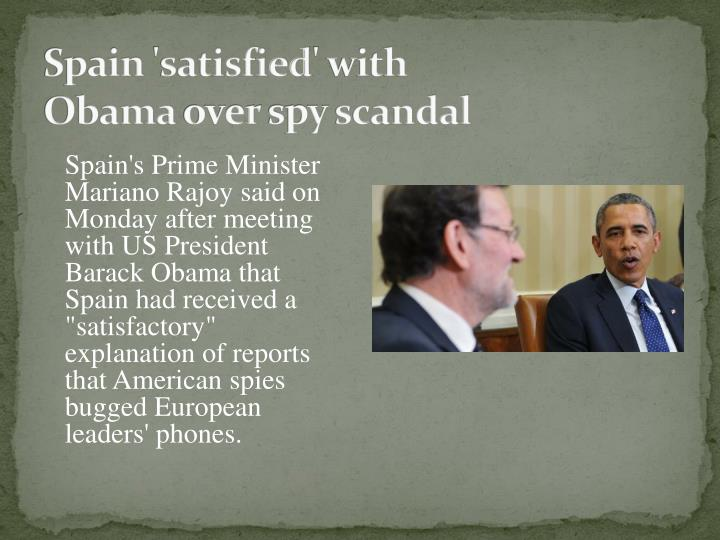 Spain satisfied with obama over spy scandal