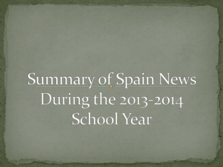 Summary of spain news during the 2013 2014 school year