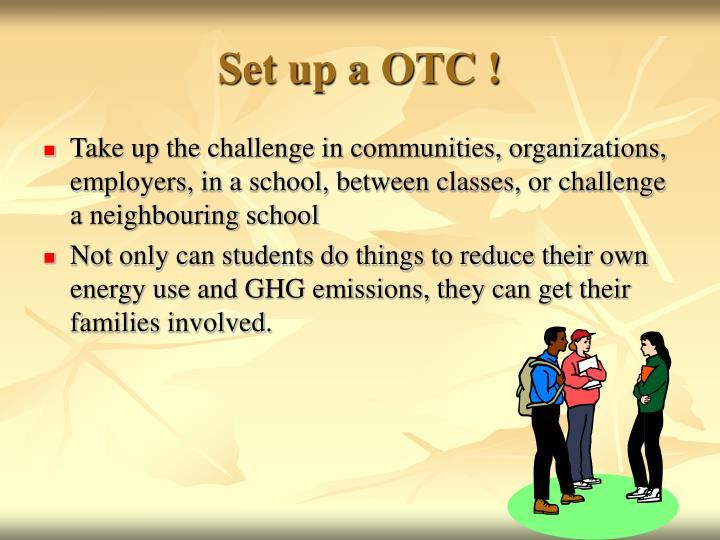 Set up a OTC !