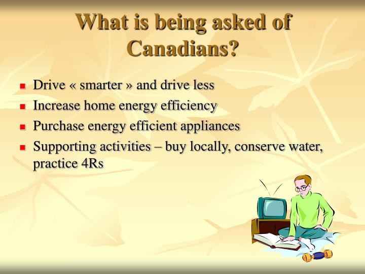 What is being asked of canadians