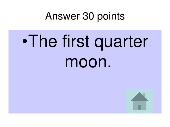 Answer 30 points