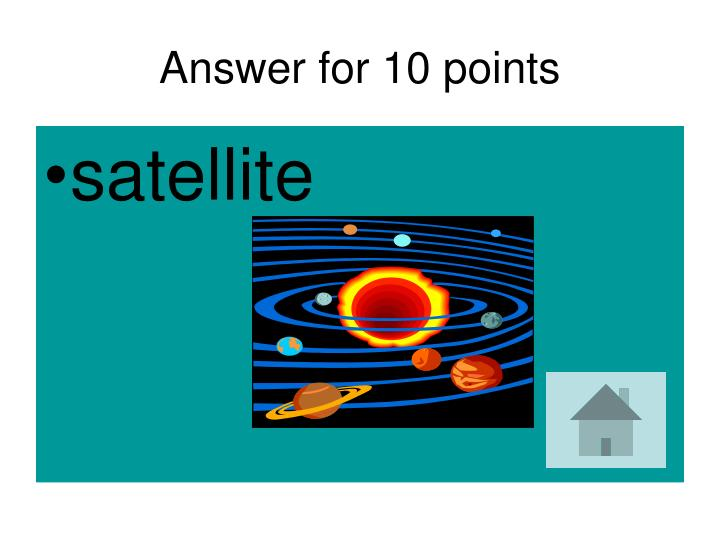 Answer for 10 points