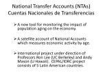 national transfer accounts ntas cuentas nacionales de transferencias