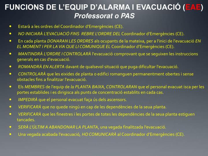 FUNCIONS DE L'EQUIP D'ALARMA I EVACUACIÓ (