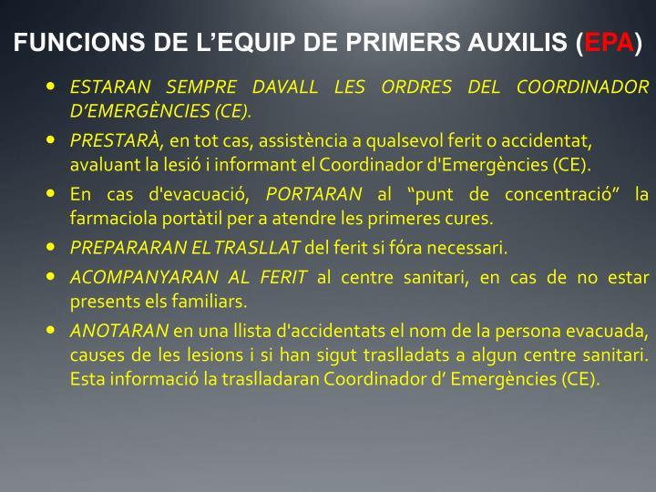 FUNCIONS DE L'EQUIP DE PRIMERS AUXILIS (
