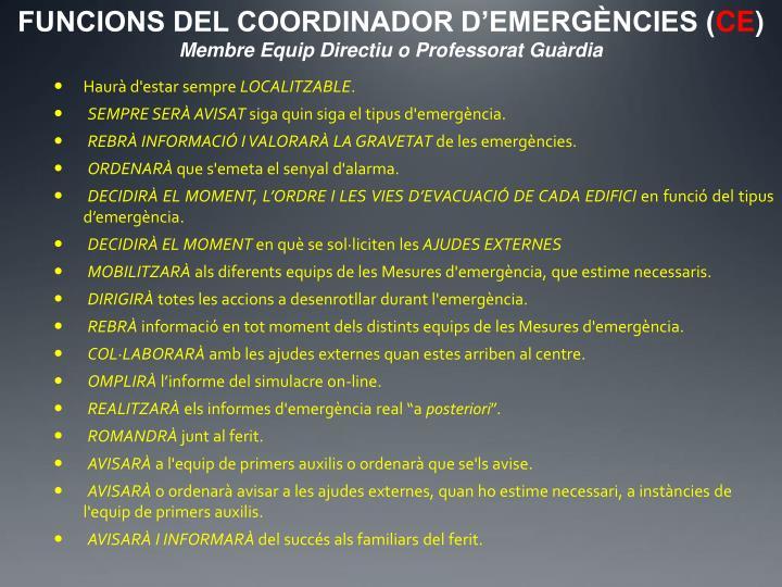 FUNCIONS DEL COORDINADOR D'EMERGÈNCIES (