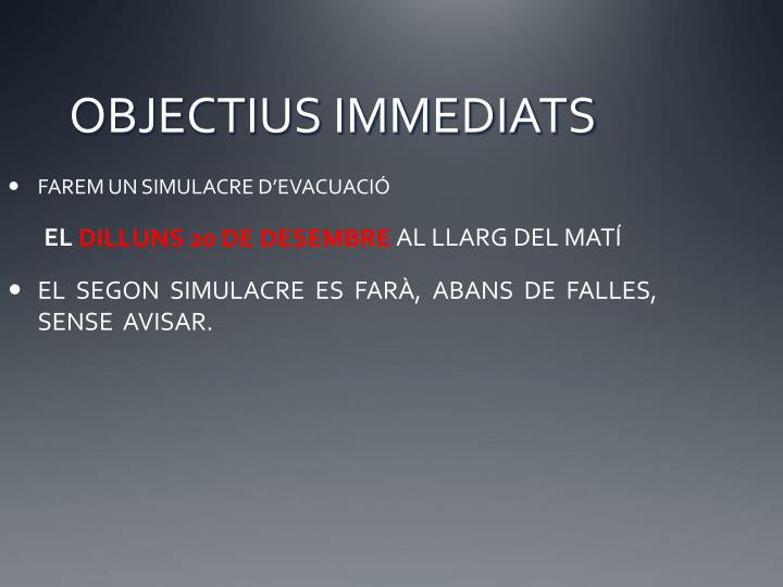 Objectius immediats