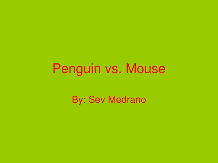 penguin vs mouse n.