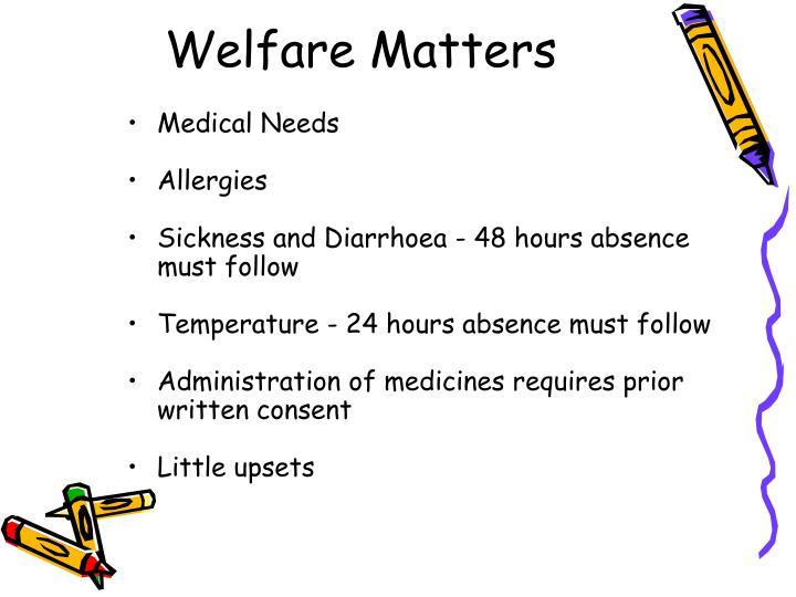 Welfare Matters