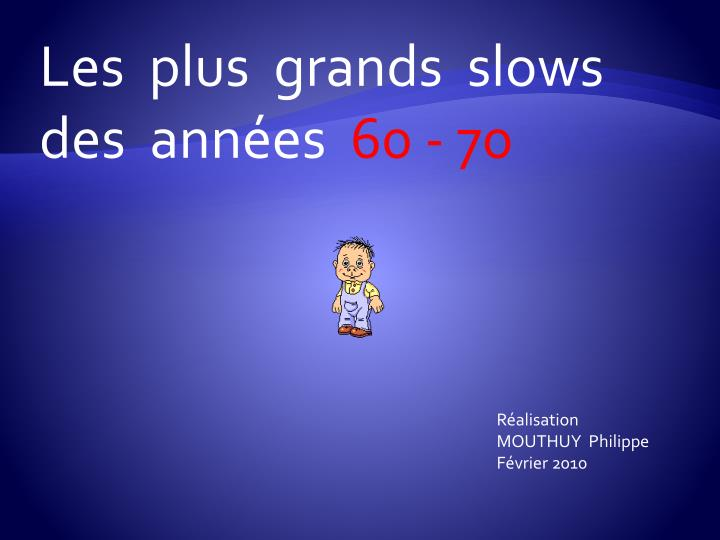 Les plus grands slows des ann es 60 70