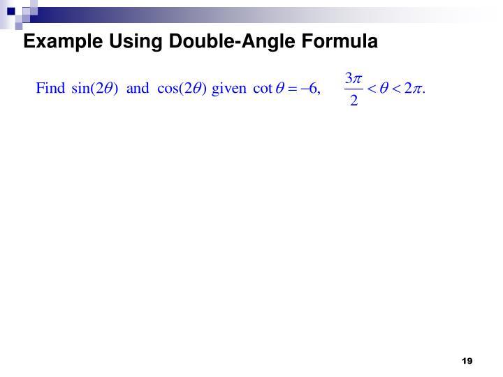 Example Using Double-Angle Formula