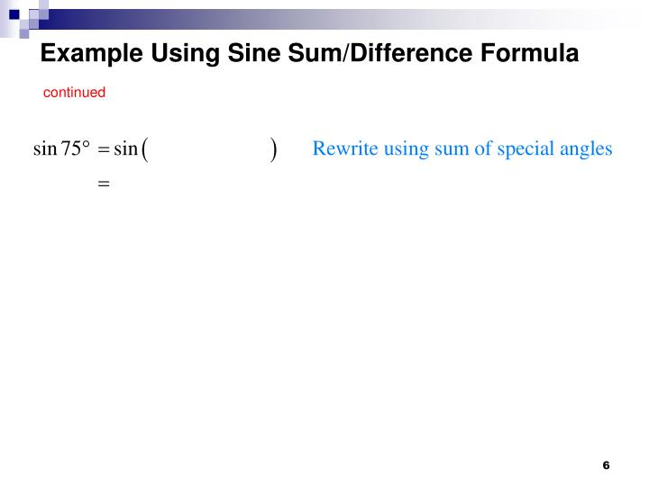Example Using Sine Sum/Difference Formula