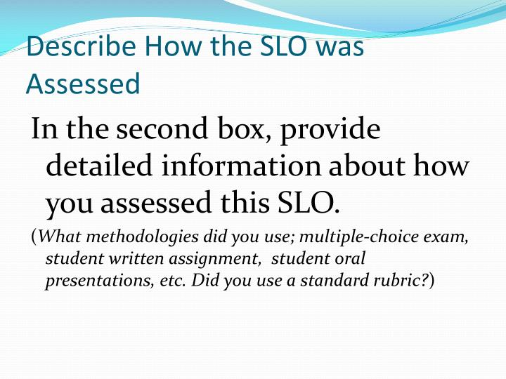 Describe How the SLO was Assessed
